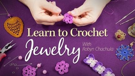 Learn to Crochet Jewelry