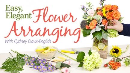 Easy, Elegant Flower Arranging