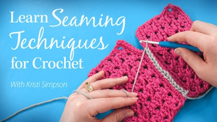 Learn Seaming Techniques for Crochet