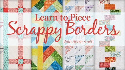 Learn to Piece Scrappy Borders