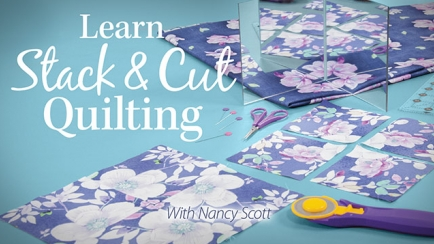 Learn Stack & Cut Quilting