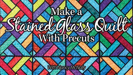 Make a Stained Glass Quilt With Precuts