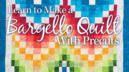 Learn to Make a Bargello Quilt With Precut