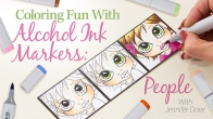 Coloring Fun With Alcohol Ink Markers: People
