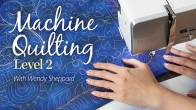 Machine Quilting Level 2