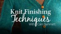 Knit Finishing Techniques