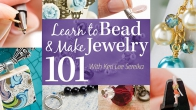 Learn to Bead & Make Jewelry 101