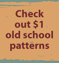 Vintage is BACK, $1 old school patterns!