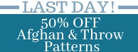 50% off Afghan & Throw patterns Halfghan LAST DAY