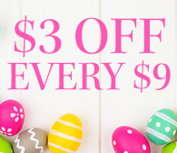 Easter $3 off every $9