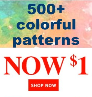 500+ colorful patterns now $1