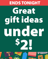 Great Gift Ideas Under $2 ENDS TONIGHT!