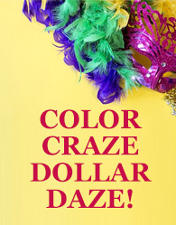 Color Craze Dollar Daze!