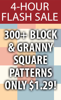 300+ Block & Granny Square Patterns ONLY $1.29! 4-hour flash sale