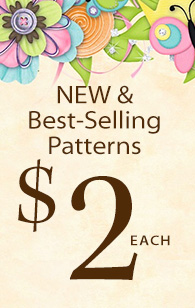 NEW & Best-Selling Patterns $2 each