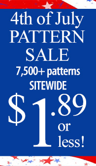 4th of July PATTERN SALE 7,500+ patterns ALL $1.89 or less!