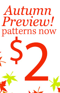 Autumn Preview! patterns now $2