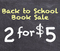 Back to School Book Sale 2 for $5
