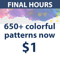 FINAL HOURS 650+ colorful patterns now $1