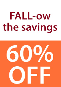 FALL-ow the savings 60% OFF