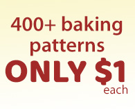 400+ baking patterns ONLY $1 each
