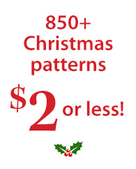 850+ Christmas patterns $2 or less!
