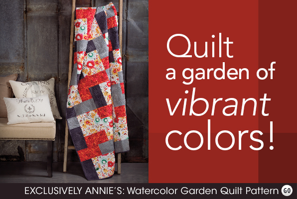 EXCLUSIVELY ANNIE'S: Watercolor Garden Quilt Pattern