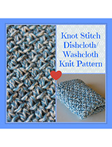 Knot Stitch Dishcloth
