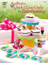 Spellbinders Quick & Easy Crafts for Entertaining