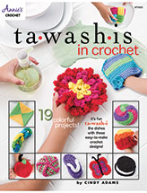 ANNIE'S SIGNATURE DESIGNS: Tawashis in Crochet Pattern
