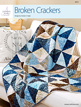 EXCLUSIVELY ANNIE'S: Broken Crackers Quilt Pattern