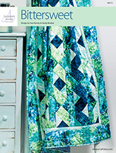 EXCLUSIVELY ANNIE'S: Bittersweet Quilt Pattern
