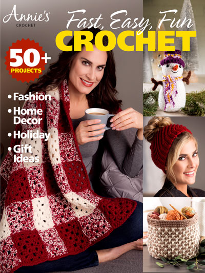 Annie's Fast, Easy, Fun Crochet