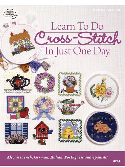 Learn To Do Cross-Stitch In Just One Day
