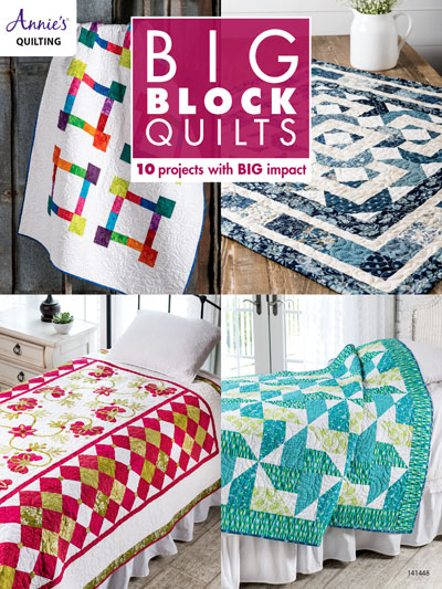 Big Block Quilts Pattern