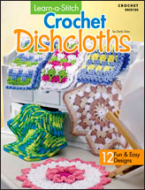 Learn-a-Stitch Crochet Dishcloths