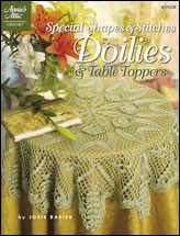 Special Shapes & Stitches Doilies & Table Toppers