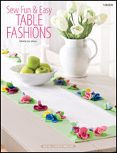 Sew Fun & Easy Table Fashions