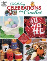 Holiday Celebrations in Crochet