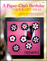 A Paper-Craft Birthday: 5 Quick Gift Ideas
