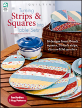 Turning Strips & Squares Into Table Sets