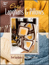 Easy Lapghans & Pillows