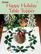 Happy Holiday Table Topper