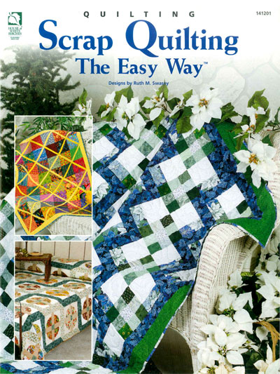 Scrap Quilting The Easy Way