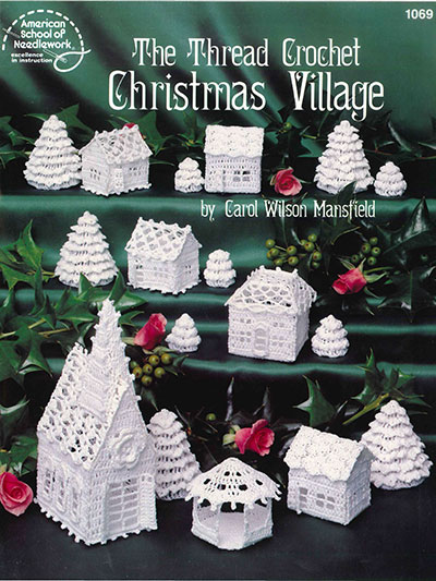 The Thread Crochet Christmas Village