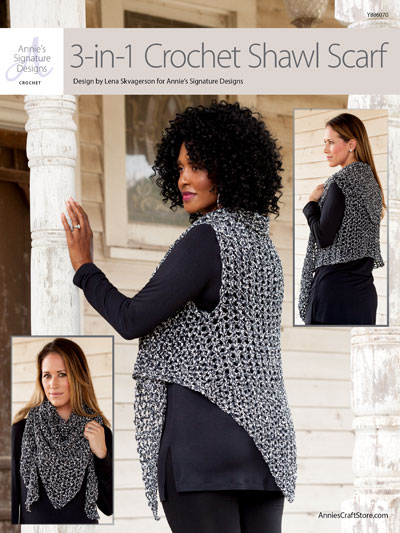 ANNIE'S SIGNATURE DESIGNS: 3 in 1 Crochet Shawl Scarf Pattern