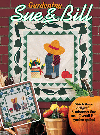 Gardening Sue & Bill Quilt Pattern