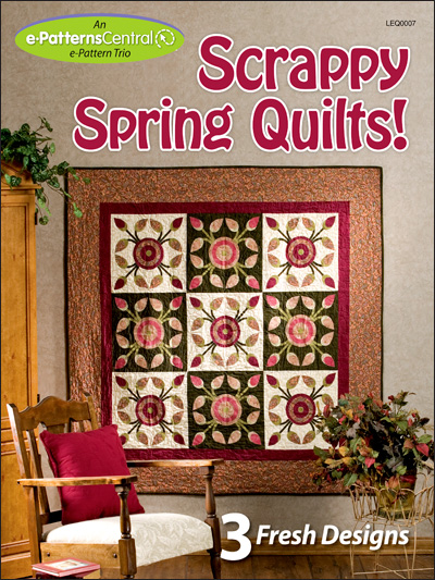 Scrappy Spring Quilts!