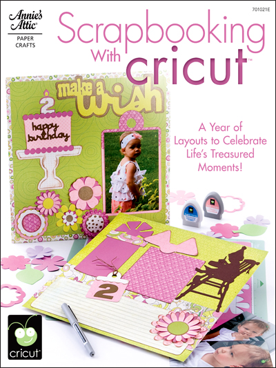 Scrapbooking With Cricut™
