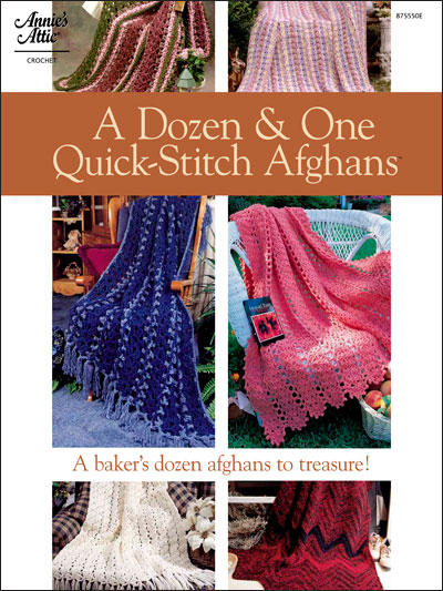 A Dozen & One Quick-Stitch Afghans